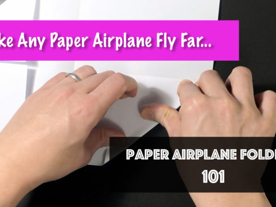 Paper Airplane Folding 101